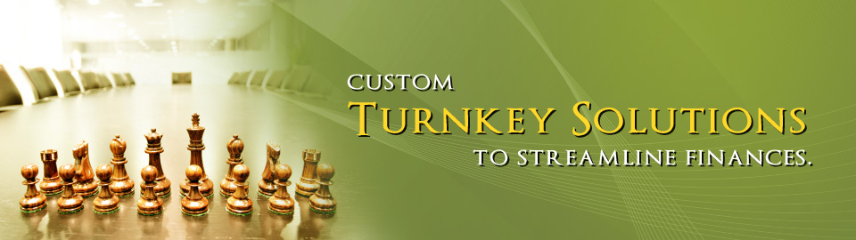 Custom Turnkey Solutions